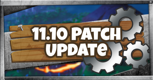 fortnite patch notes 11.10-8