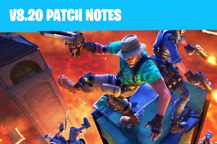 fortnite 8.20 patch notes-0